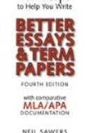 Ten Steps to Help You Write Better Essays & Term Papers (Paperback)