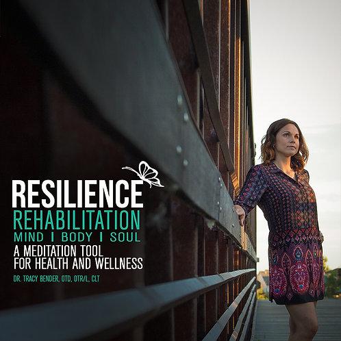 Resilience Rehabilitation Meditation iTunes