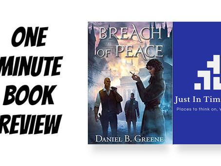 Book Review: Breach of Peace by Daniel B. Greene