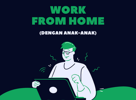 Tips Work From Home Bersama Anak-Anak