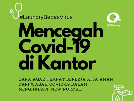 Cara mencegah virus Covid-19 di Kantor