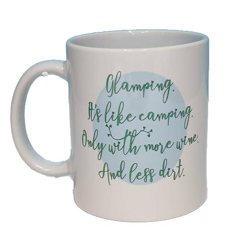 More Wine, Less Dirt Glamping Mug