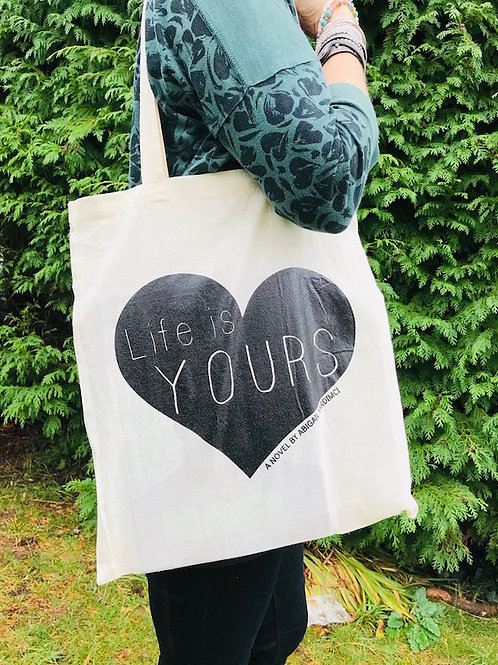 Life Is Yours Tote Bag