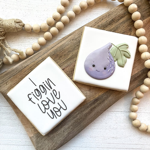 I Figgin Love You Cookie Set