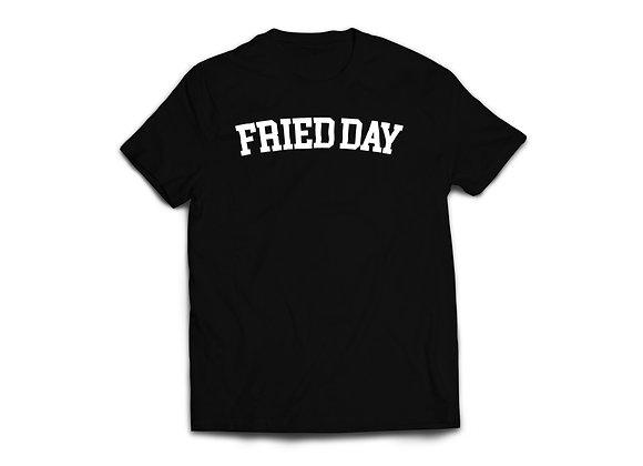 """""""FRIED DAY"""" Basic Shirt"""