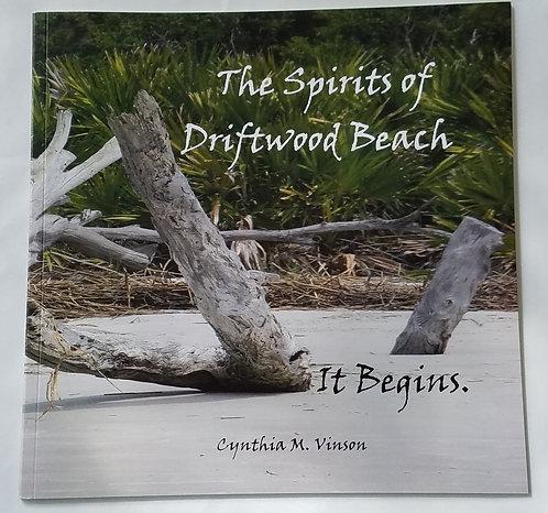 The Spirits of Driftwood Beach - It Begins