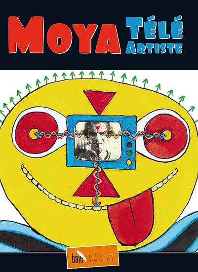 Patrick Moya - Moya Télé Artiste