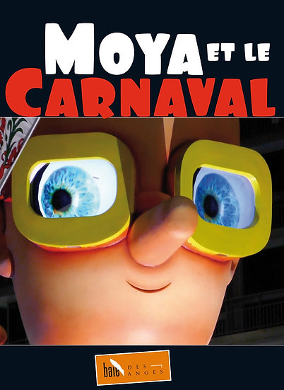 Patrick Moya - Moya et le Carnaval
