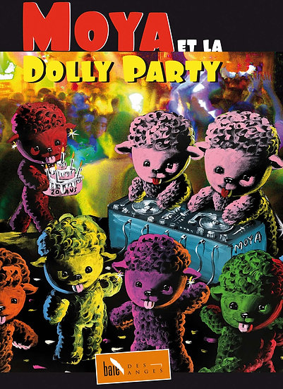 Patrick Moya - Moya et la Dolly Party