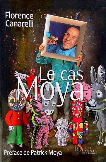 Patrick Moya - Le Cas Moya