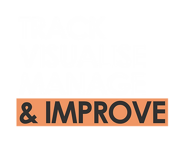 Track Visualise Manage Improve (Dark Bac