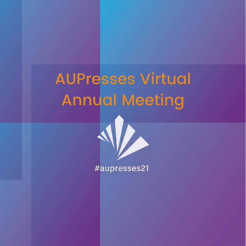 AUPresses Virtual Annual Meeting