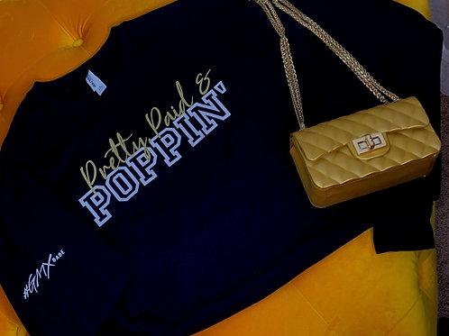 Pretty, Paid & Poppin'-Sweatshirt