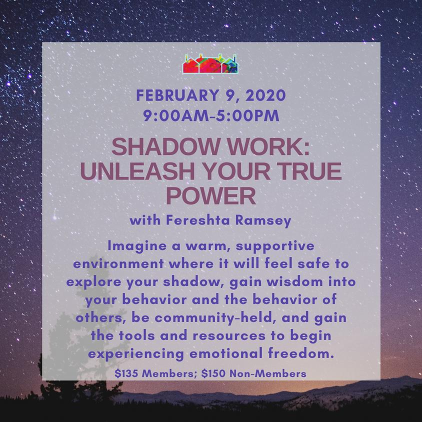 Shadow Work:  Unleash Your True Power