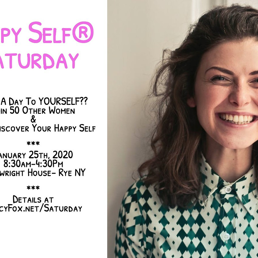 The Happy Self® Saturday with Tracy Fox
