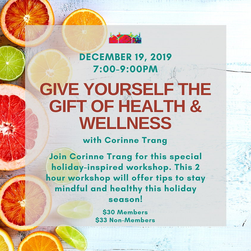Give Yourself The Gift of Health & Wellness