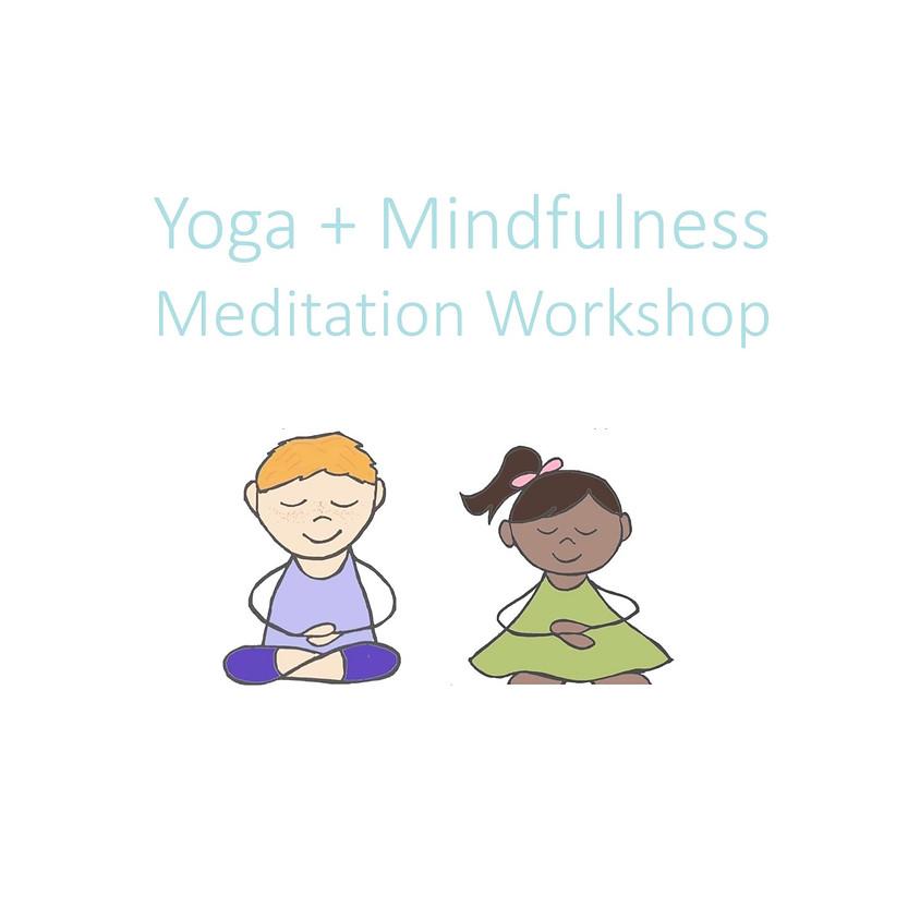 Yoga + Mindfulness Workshop K-2