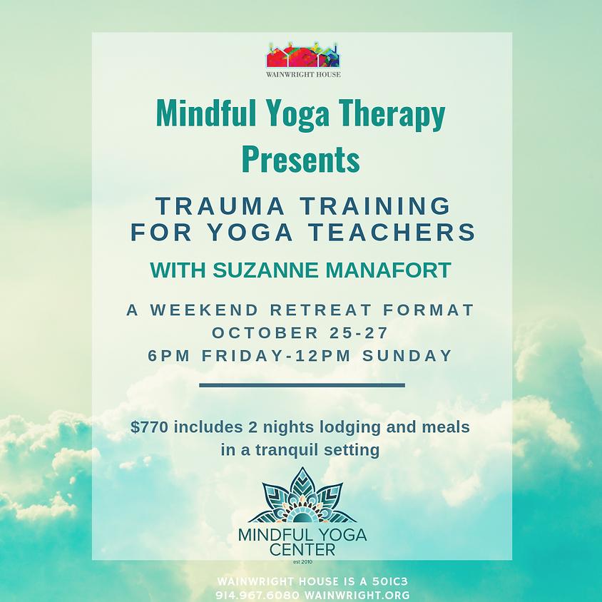 Mindful Yoga Therapy: Trauma Training For Yoga Teachers