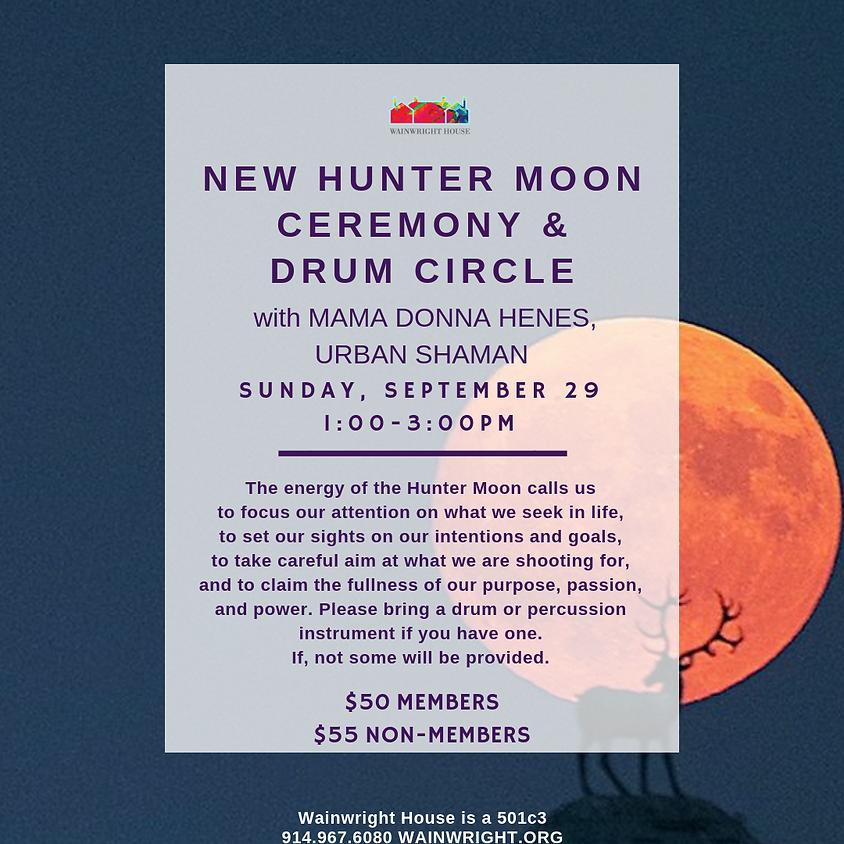 New Hunter Moon Ceremony & Drum Circle with Mama Donna Henes, Urban Shaman
