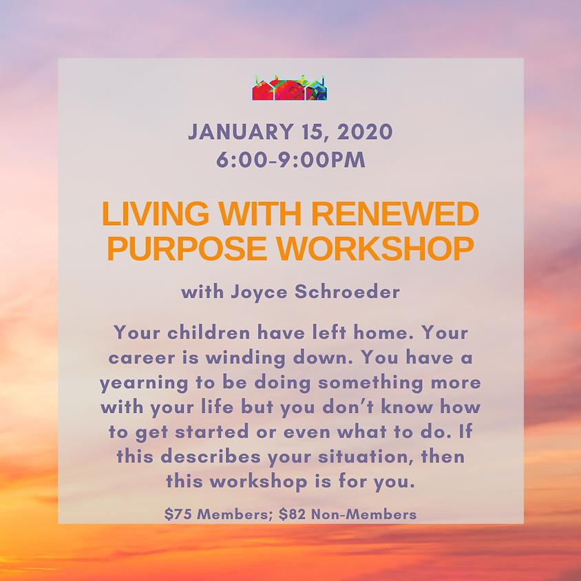 Living With Renewed Purpose