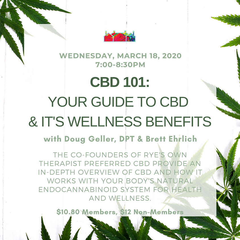 TO BE RESCHEDULED CBD 101: Your Guide to CBD & It's Wellness Benefits