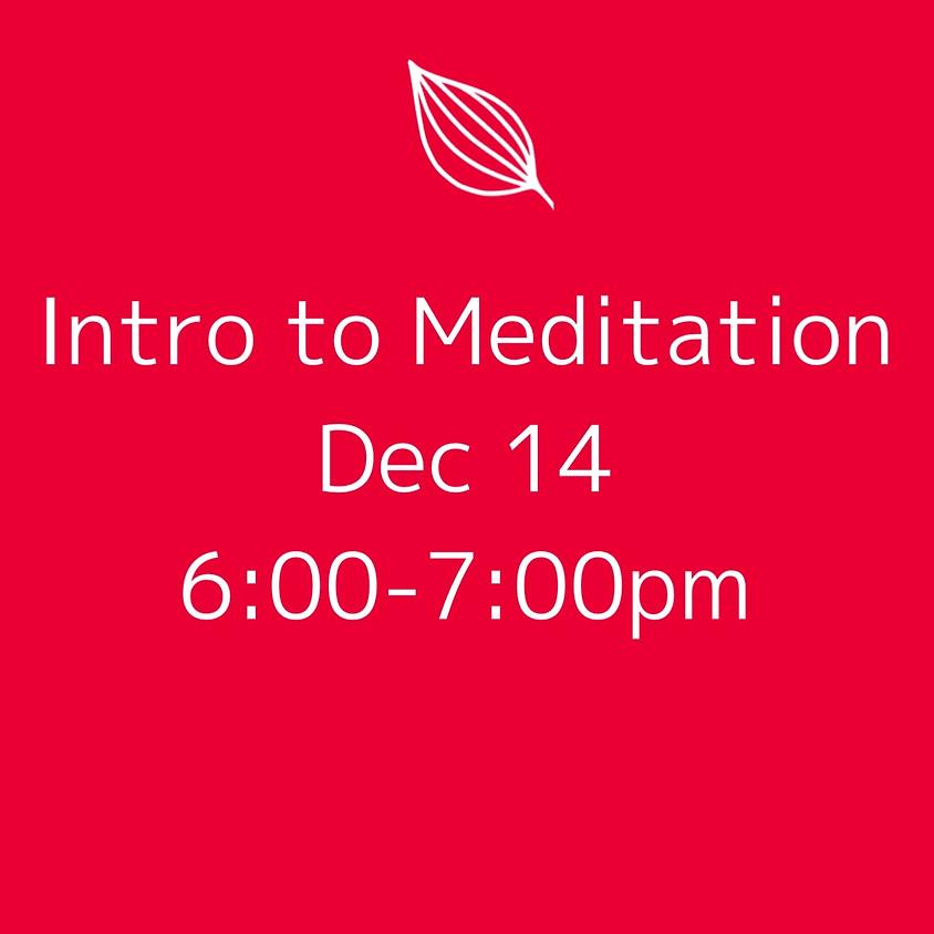 Intro to Meditation 12/14