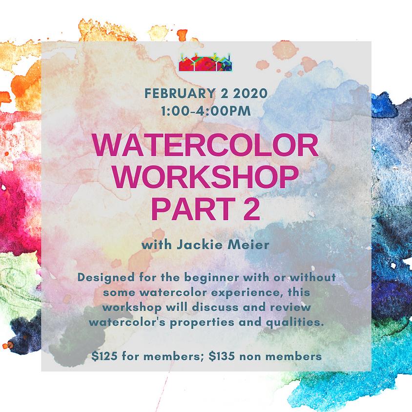 Watercolor Workshop Part 2