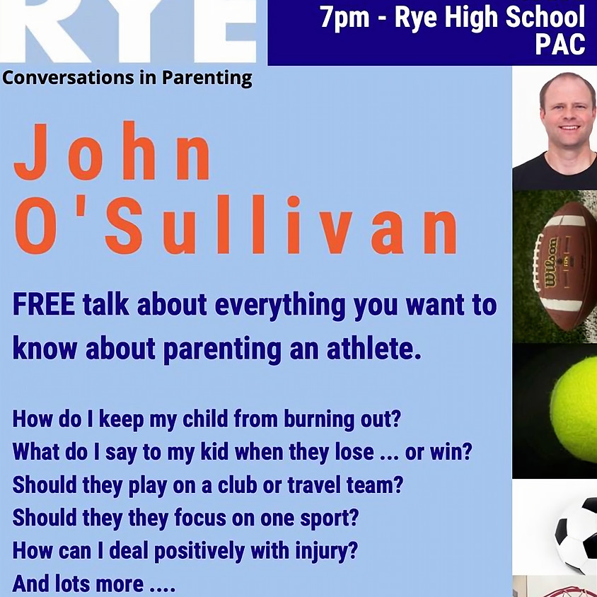 HEARD IN RYE Presents: Changing the Game in Youth Sports with John O'Sullivan