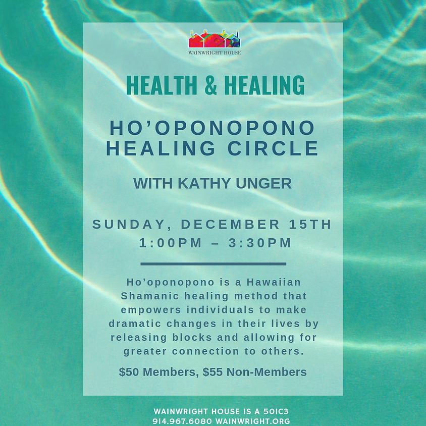 Ho'oponopono Healing Circle