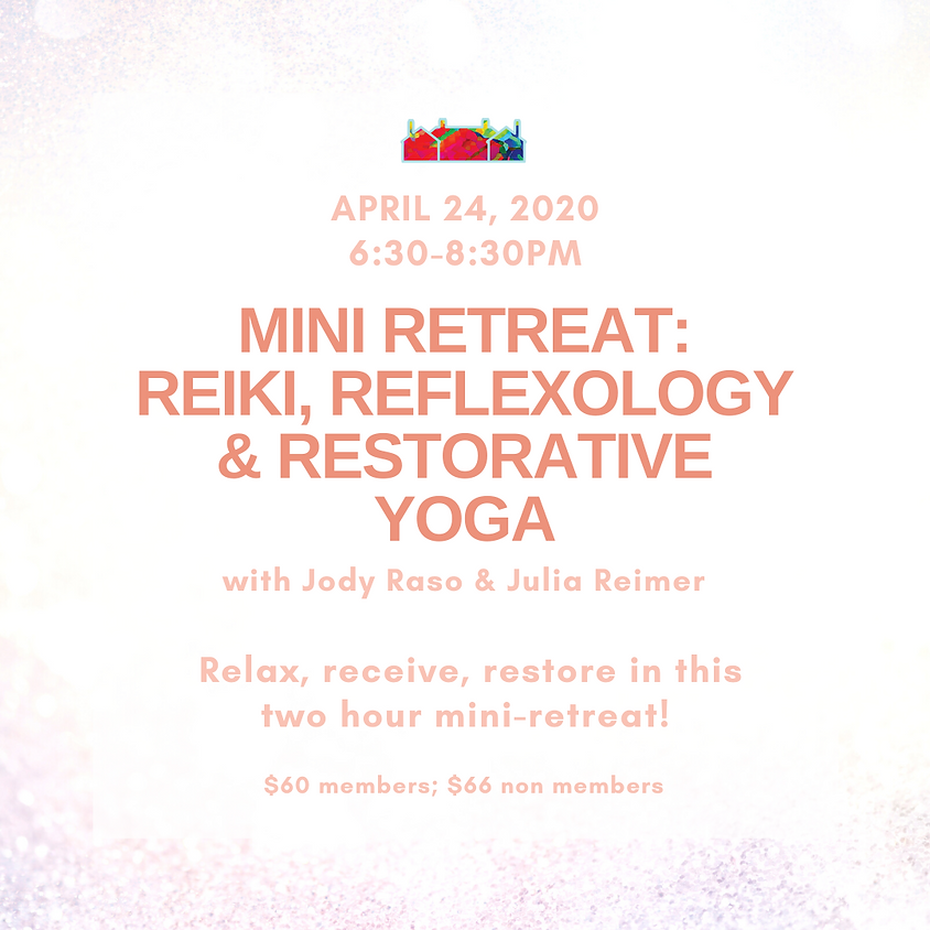 Mini Retreat: Reiki, Refloxology and Restorative Yoga