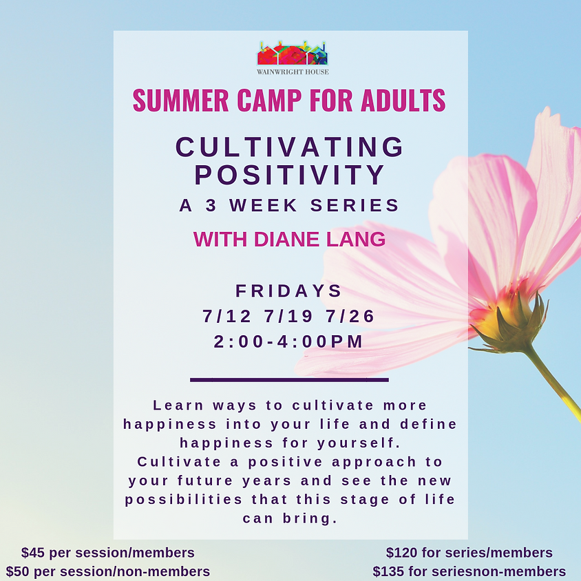 Cultivating Positivity: a 3 week series with Diane Lang