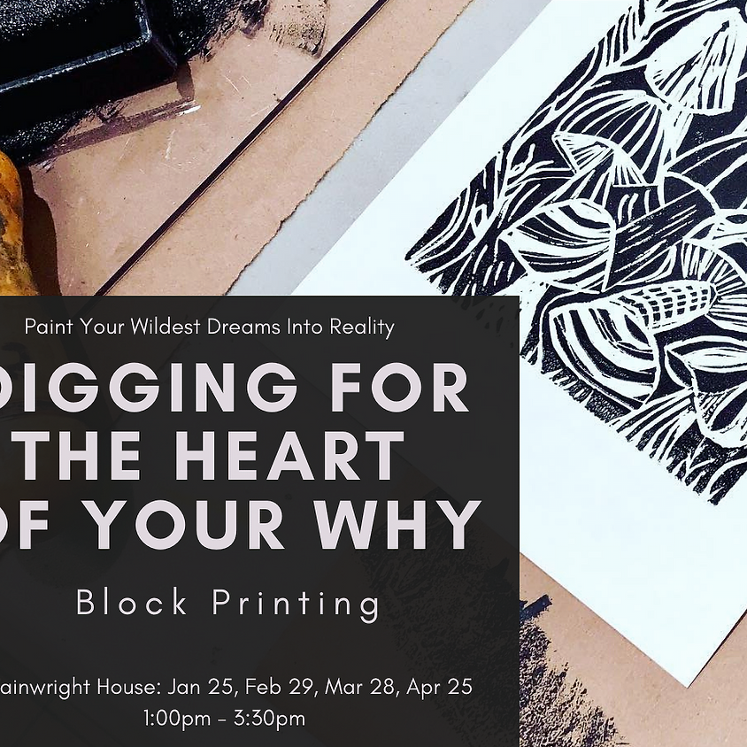 Paint Your Dreams into Reality: Digging For The Heart of Your Why