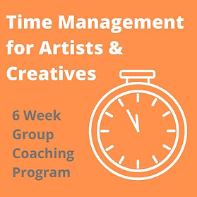 Time Management for Artists & Creatives.