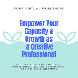 Fall 2021 Empower Your Capacity and Growth as a Creative Professional