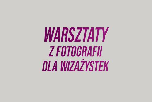 Warsztaty fotografii dla wizażystek