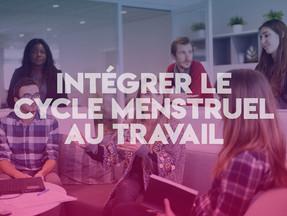 #ENTREPRISE - intégrons le cycle menstruel dans l'organisation du travail 🌸