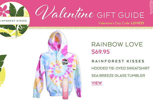 Valentine's Day Rainforest Kisses Rainbow Love