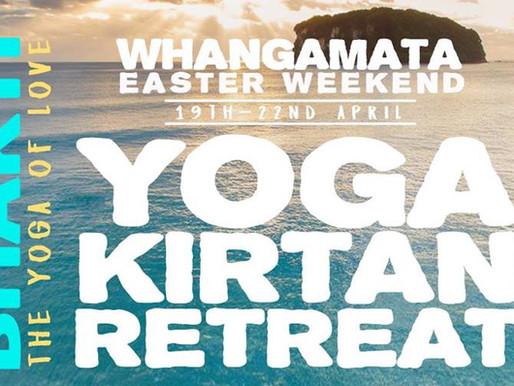 Bhakti Yoga Kirtan Retreat Whangamata, Easter Weekend 19th - 22nd April