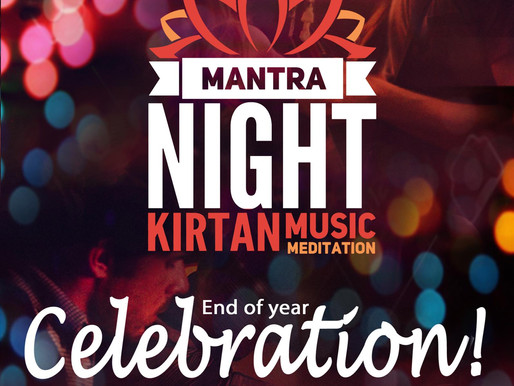 Mantra Night End of Year Celebration!