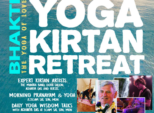 Bhakti Yoga Kirtan Retreat