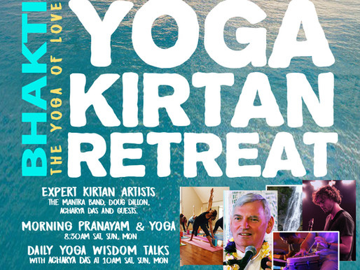 Bhakti Yoga Kirtan Retreat