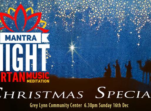 Mantra Night Christmas Special!