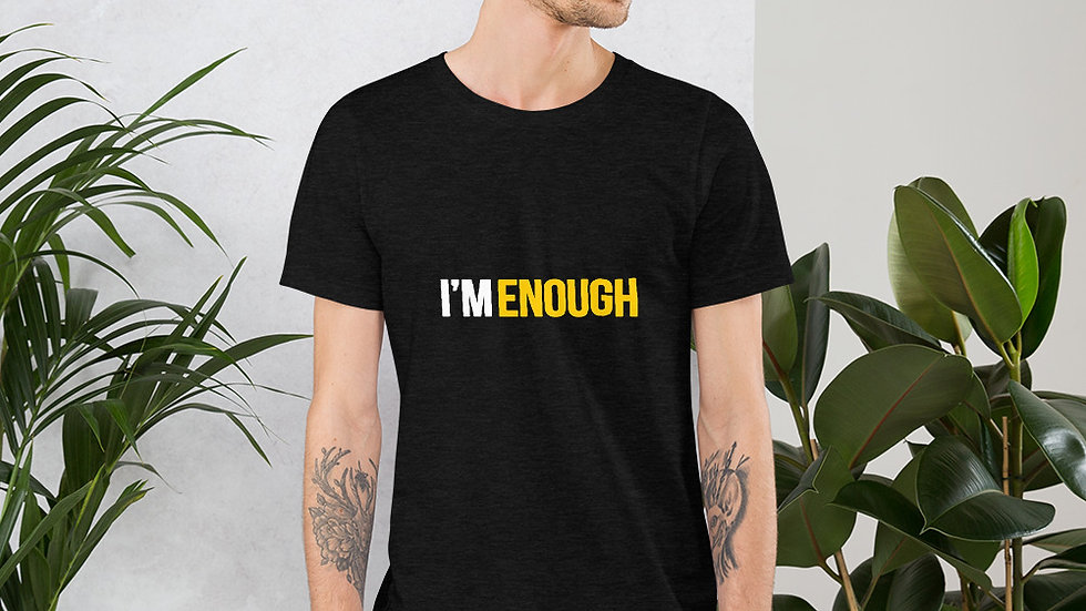 We Are Enough (Uni-Tee) 2