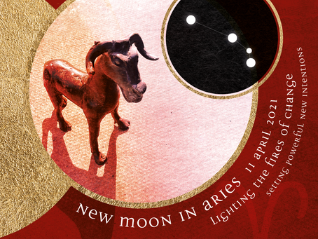 New moon in Aries - lighting the fires of change - April 11 2021