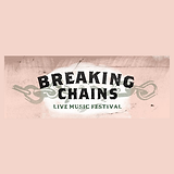 Breaking Chains Festival