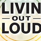 Livin Out Loud