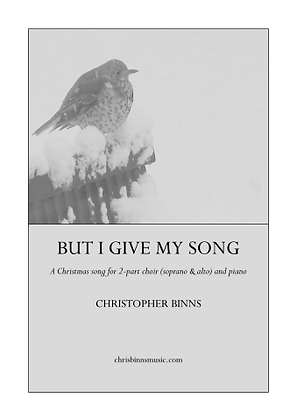 But I Give My Song Score (Digital PDF Copy)