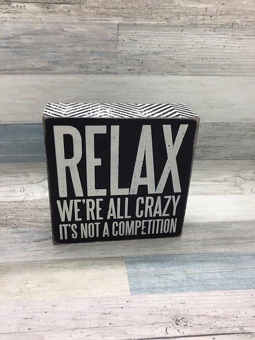 We're all crazy - Box Sign
