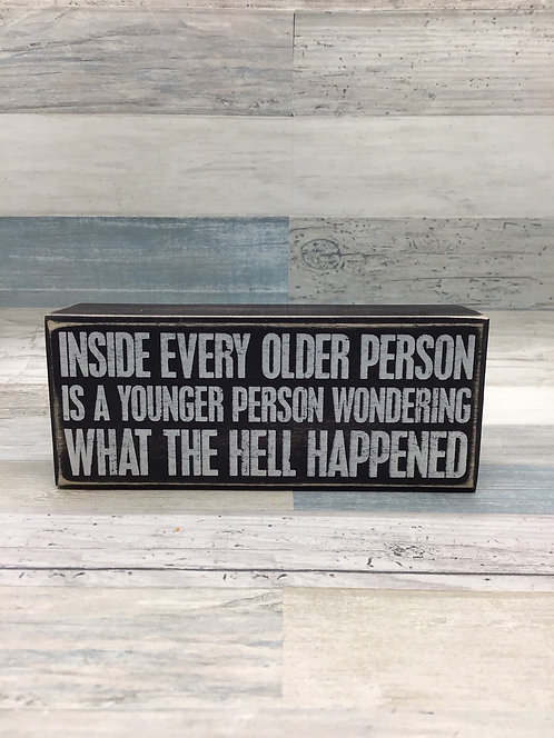 What Happened - Box Sign