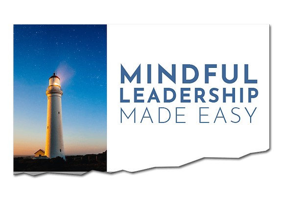 Mindful Leadership Made Easy Training
